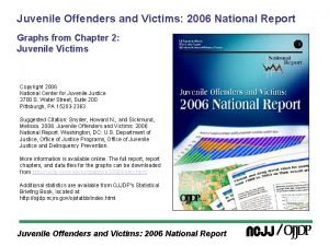 Juvenile Offenders and Victims 2006 National Report Graphs