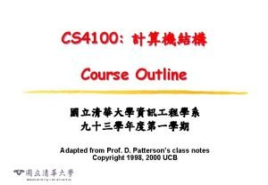 CS 4100 Course Outline Adapted from Prof D