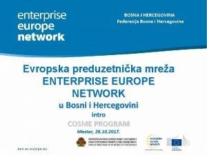 BOSNA I HERCEGOVINA Federacija Bosne i Hercegovine Evropska