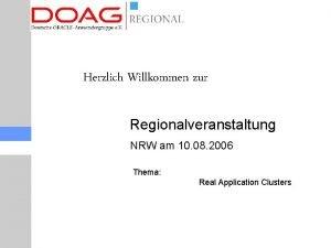 Herzlich Willkommen zur Regionalveranstaltung NRW am 10 08