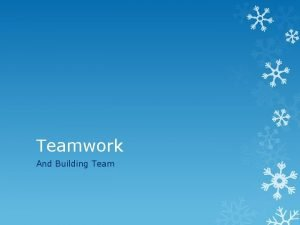 Teamwork And Building Team Teamwork in the UK