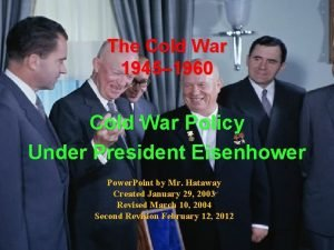 The Cold War 1945 1960 Cold War Policy