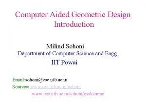 Computer Aided Geometric Design Introduction Milind Sohoni Department