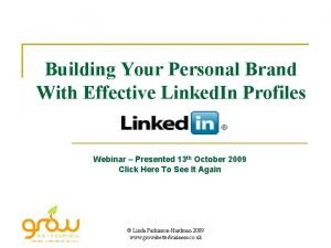 Building Your Personal Brand With Effective Linked In