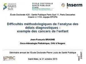 cole Doctorale 420 Sant Publique Paris Sud 11