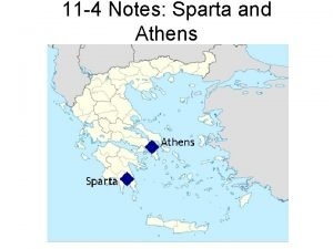 11 4 Notes Sparta and Athens Spartas Military
