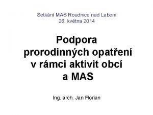 Setkn MAS Roudnice nad Labem 26 kvtna 2014
