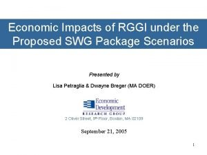 Economic Impacts of RGGI under the Proposed SWG