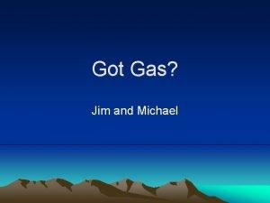 Got Gas Jim and Michael Problem Statement Weight