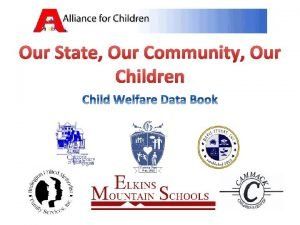 Our State Our Community Our Children The Numbers
