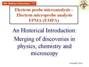 UW Madison Geoscience 777 Electron probe microanalysis Electron
