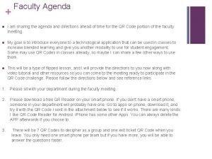 Faculty Agenda n I am sharing the agenda