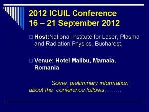2012 ICUIL Conference 16 21 September 2012 o
