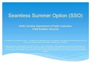 Seamless Summer Option SSO North Carolina Department of