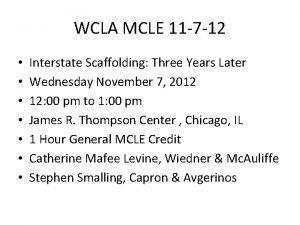 WCLA MCLE 11 7 12 Interstate Scaffolding Three