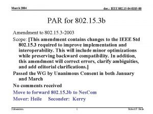 March 2004 doc IEEE 802 15 04 0185