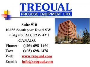 Suite 910 10655 Southport Road SW Calgary AB