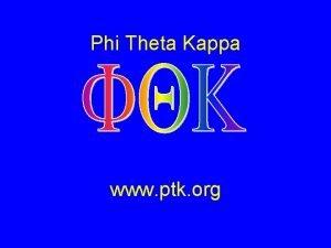 Phi Theta Kappa www ptk org Phi Theta