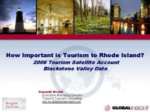 How Important is Tourism to Rhode Island 2006