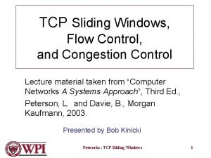 TCP Sliding Windows Flow Control and Congestion Control