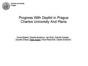 Charles University Prague Progress With Depfet in Prague