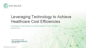 Leveraging Technology to Achieve Healthcare Cost Efficiencies An
