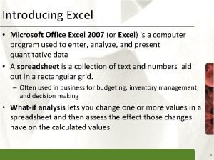 Introducing Excel XP Microsoft Office Excel 2007 or