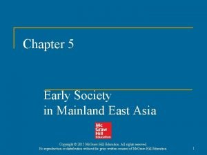 Chapter 5 Early Society in Mainland East Asia
