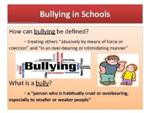 Bullying in Schools How can bullying be defined
