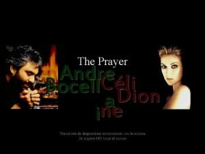 The Prayer Andre Bocell Cli Dion a ine