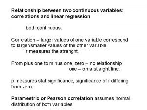 Relationship between two continuous variables correlations and linear
