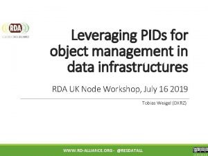 Leveraging PIDs for object management in data infrastructures