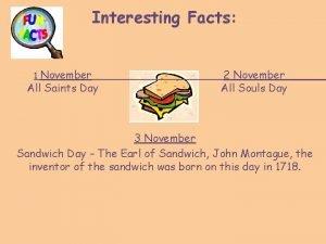 Interesting Facts 1 November All Saints Day 2