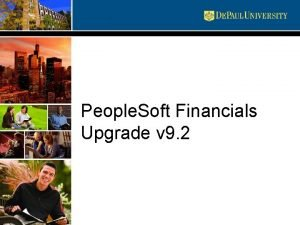 People Soft Financials Upgrade v 9 2 Upgrade