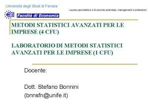 Universit degli Studi di Ferrara Laurea specialistica in