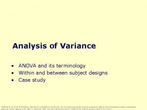 Analysis of Variance ANOVA and its terminology Within