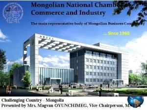 Mongolian National Chamber of Commerce and Industry The