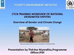 POVERTYENVIRONMENT INITIATIVE CTCN TRAINING WORKSHOP OF NATIONAL DESIGNATED