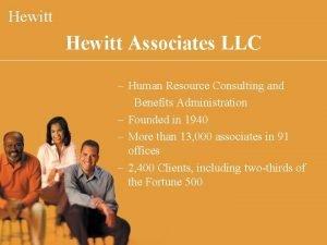 Hewitt Associates LLC Human Resource Consulting and Benefits