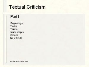 Textual Criticism Part I Beginnings Tasks Terms Manuscripts