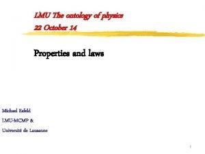 LMU The ontology of physics 22 October 14