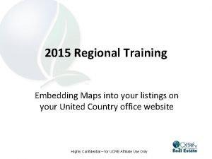 2015 Regional Training Embedding Maps into your listings