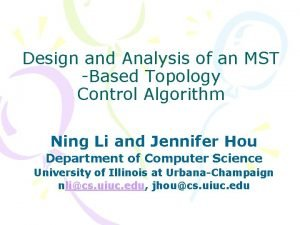 Design and Analysis of an MST Based Topology