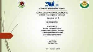 Secretaria de Educacin Pblica TECNOLGICO NACIONAL DE MXICO