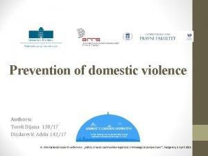 Prevention of domestic violence Authors Terek Dijana 13817