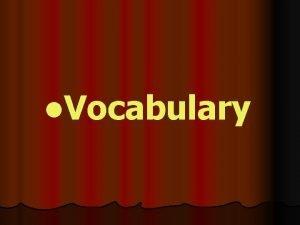 l Vocabulary meals breakfast eg I have breakfast