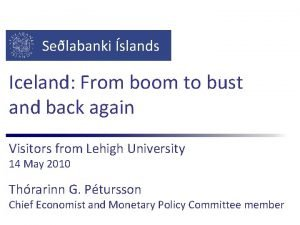 Selabanki slands Iceland From boom to bust and