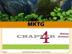MKTG 4 CHAPTER Chapter 3 Copyright 2010 Cengage