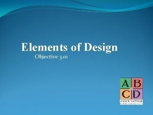 Elements of Design Objective 3 01 Elements of