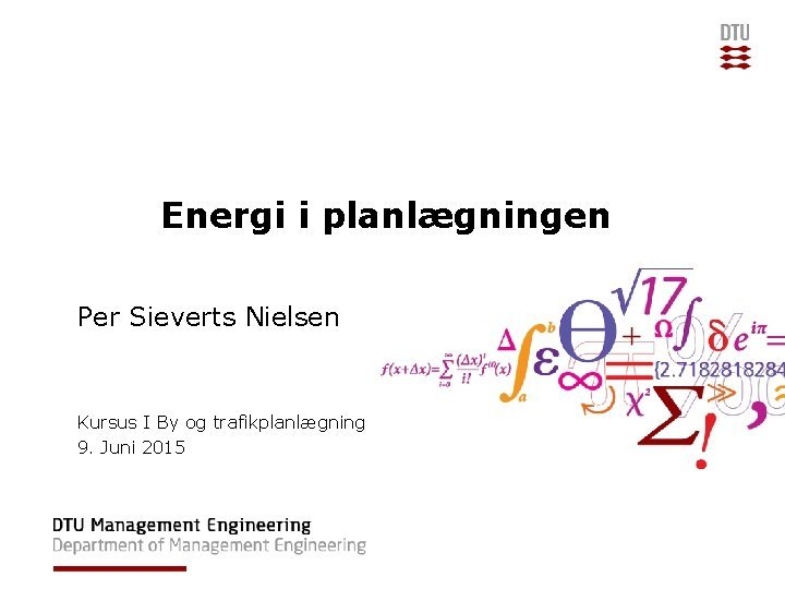 Energi i planlgningen Per Sieverts Nielsen Kursus I